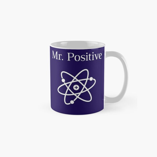 Mr. Positive Atom Design Classic Mug