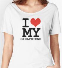 I love my girlfriend Women's Relaxed Fit T-Shirt