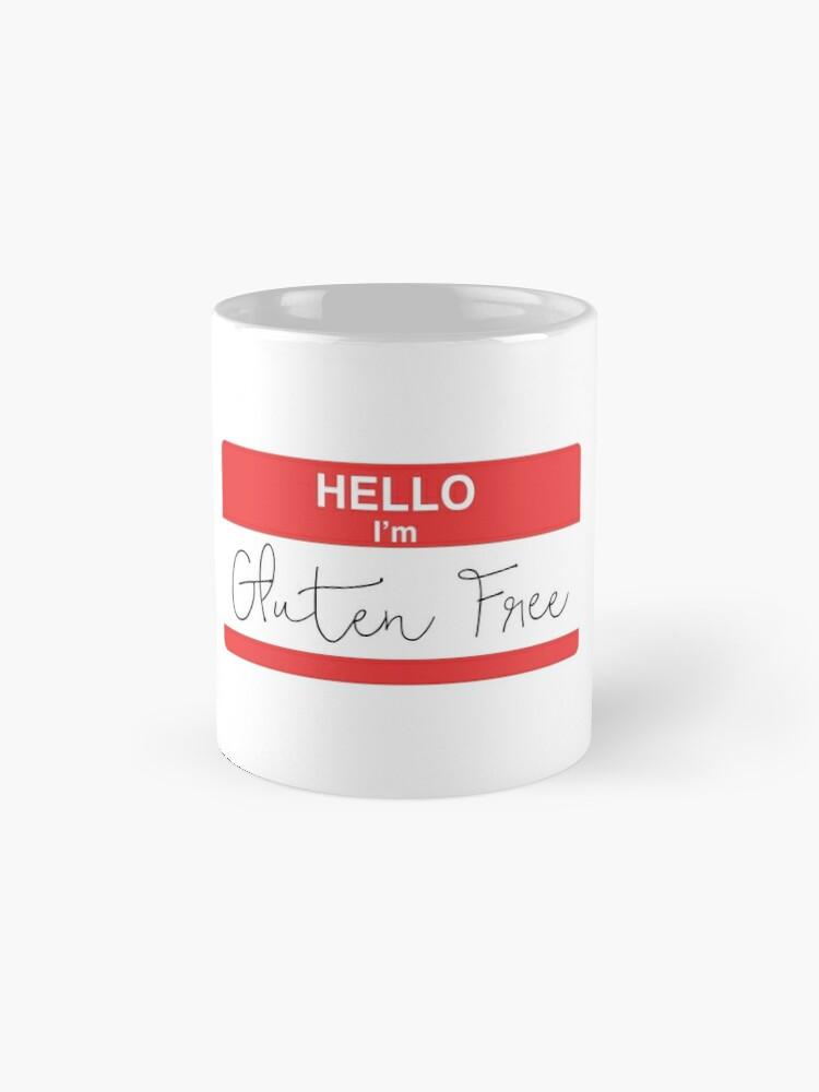 Alternate view of Hello I'm Gluten Free Mug