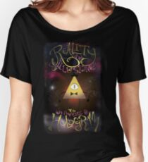 Reality is an Illusion - Bill Cipher Women's Relaxed Fit T-Shirt