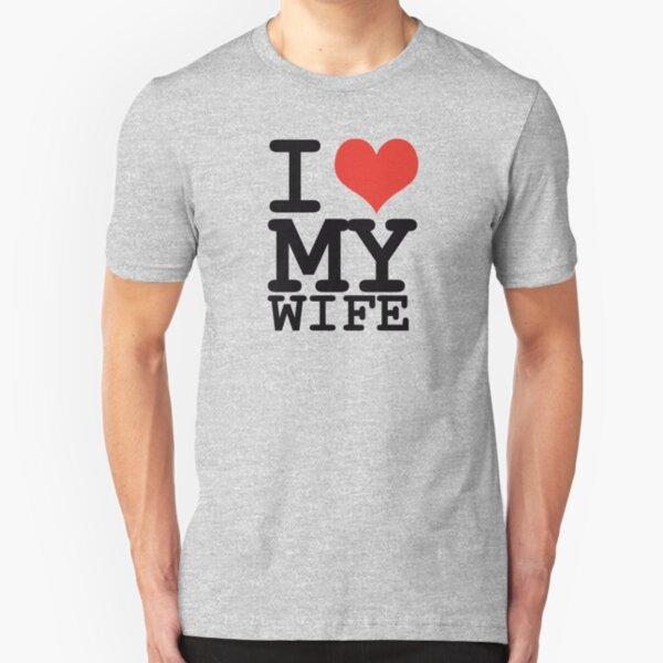 I love my wife Slim Fit T-Shirt