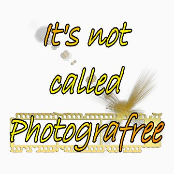 It's not called PhotograFREE by InfinityRain