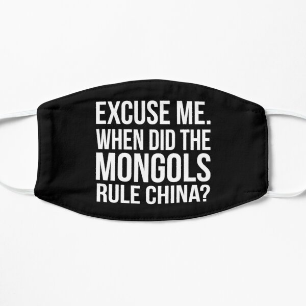 Excuse me. When did the Mongols rule China? Conversation Quote  Maske