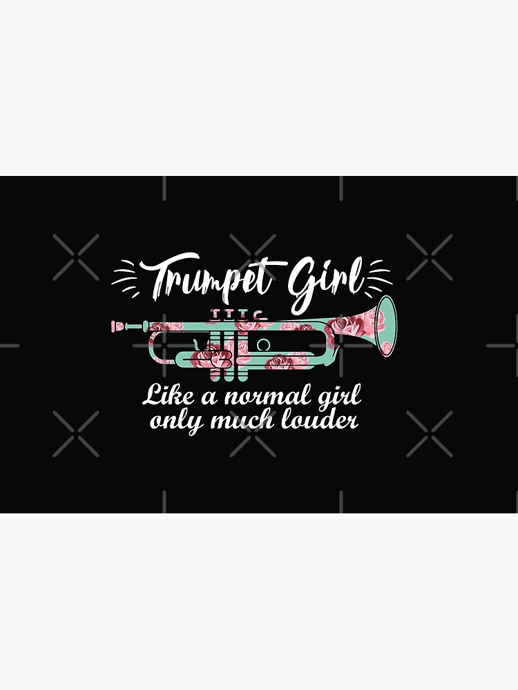 Trumpet Girl Like A Normal Girl Only Much Louder Funny Music Lover Player Gift Cute by alenaz