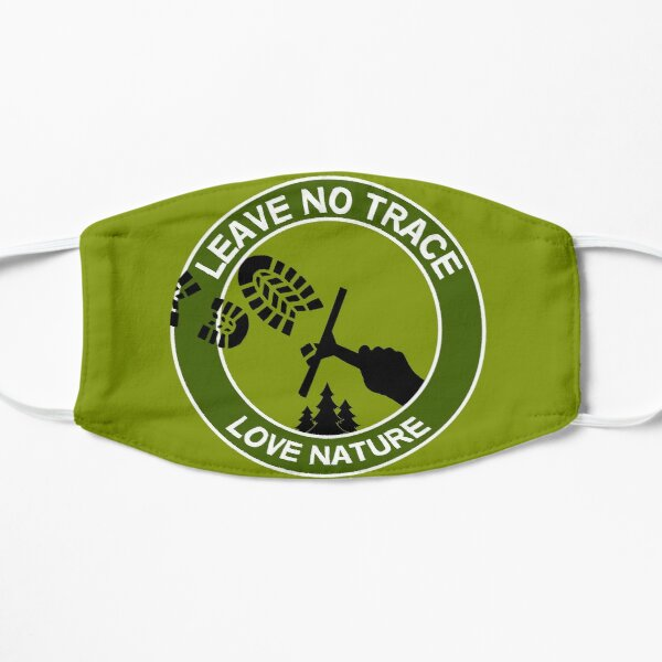 Leave No Trace - Love Nature - Love Fishing - Love Camping - Respect Nature - Love Life Mask