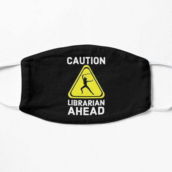 Caution Librarian Ahead Mask