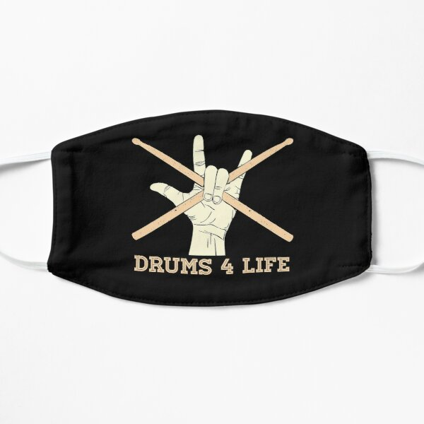 Drums For Life Drum Sticks Hand Funny Gift For Drummer  Flat Mask