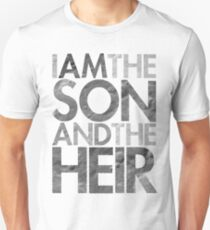 I Am The Son & The Heir Unisex T-Shirt