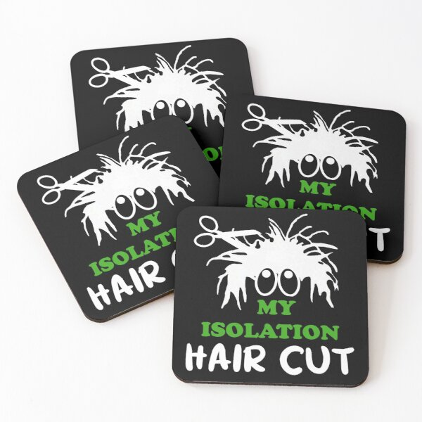 My Isolation Haircut Coasters (Set of 4)