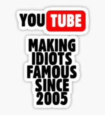 Idiots of YouTube Sticker