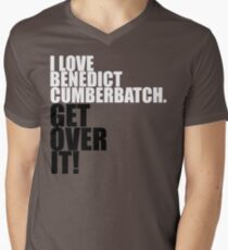I love Benedict Cumberbatch. Get over it! Men's V-Neck T-Shirt