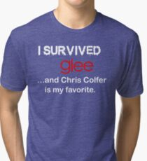 I survived glee...and Chris Colfer is my favorite. Tri-blend T-Shirt