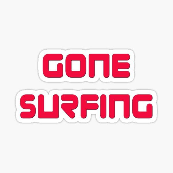 Gone Surfing T-Shirt Cool Surf Clothing Sticker Sticker