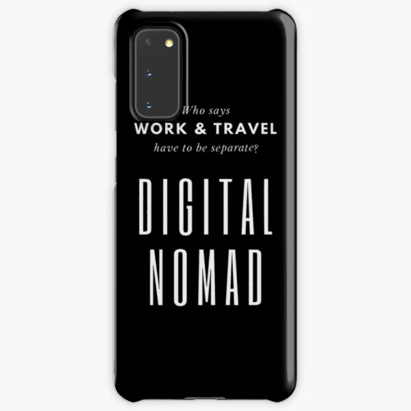 Digital Nomad - Work and Travel Life Samsung Galaxy Snap Case