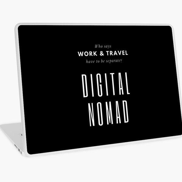 Digital Nomad - Work and Travel Life Laptop Skin