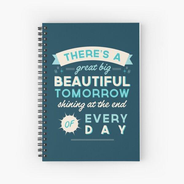 Beautiful Tomorrow Spiral Notebook
