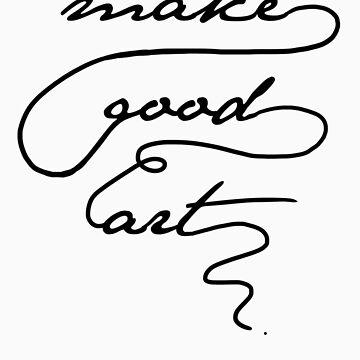 """""""Make Good Art"""" - Neil Gaiman. Light tshirts by geeksweetie"""