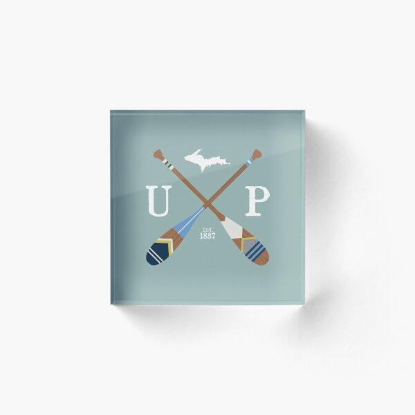 Paddle UP, Upper Peninsula Painted Oars Acrylic Block