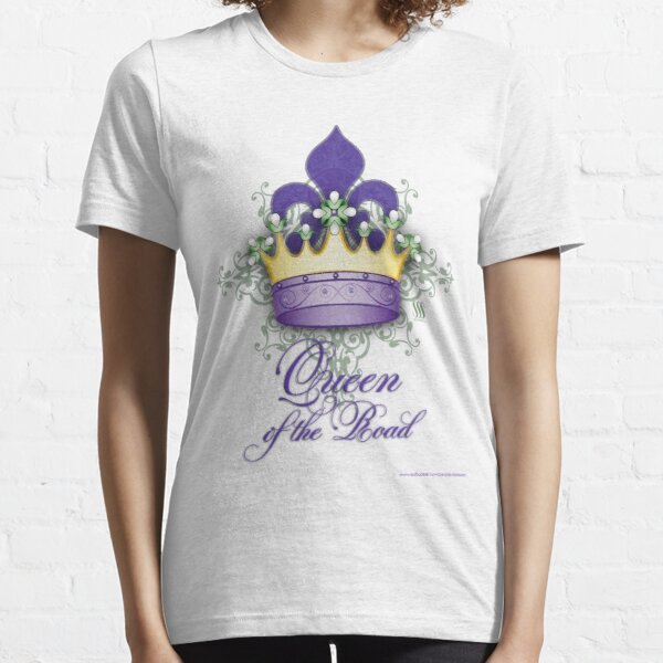 Queen of the Road Essential T-Shirt