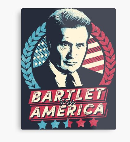 Bartlet for America  Metal Print