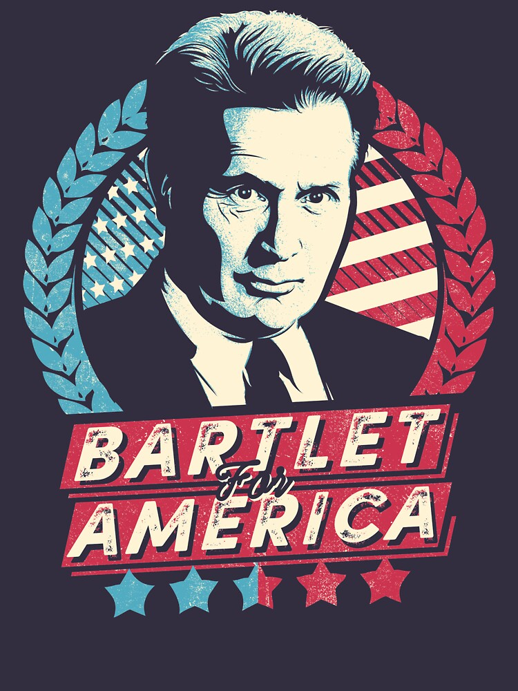 Bartlet for America  by TomTrager