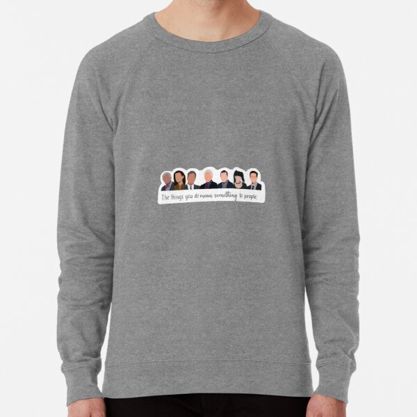 NCIS quote Lightweight Sweatshirt