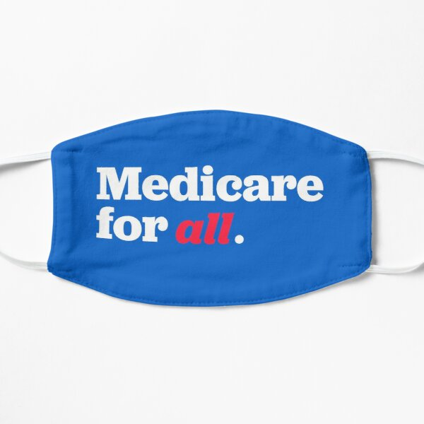 Medicare for all  Mask