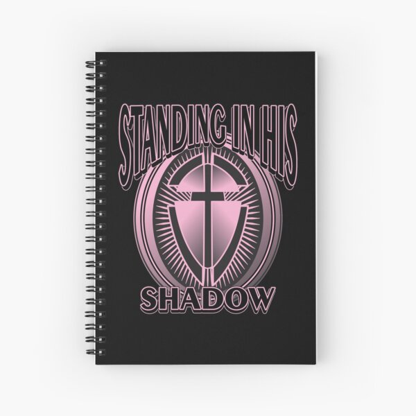 STANDING IN HIS SHADOW Spiral Notebook