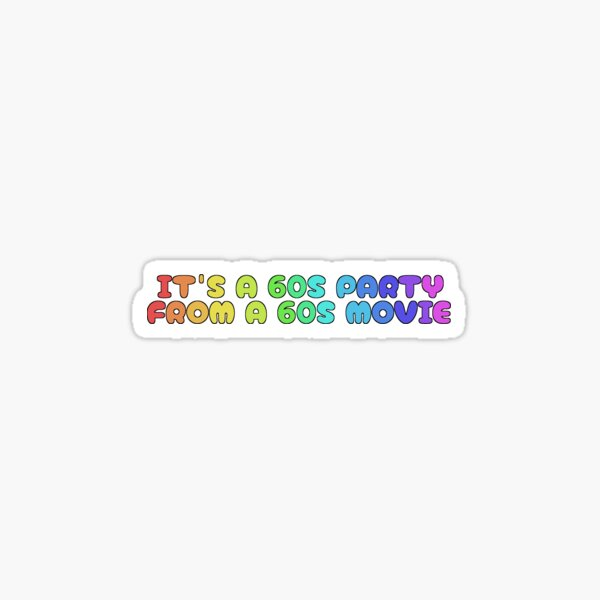 60S PARTY Sticker