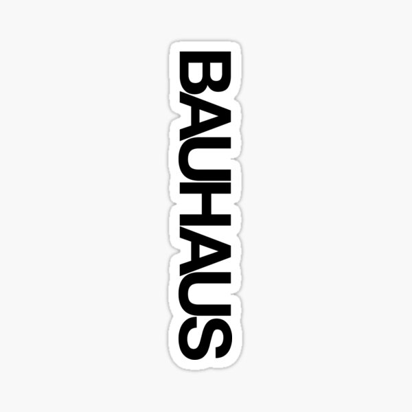 BAUHAUS AND THE BLANK SPACE (W) Sticker