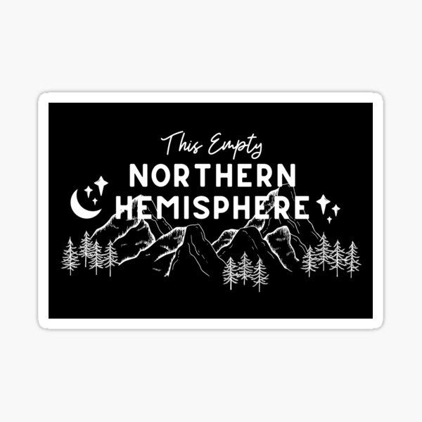 This Empty Northern Hemisphere // Gregory Alan Isakov Sticker