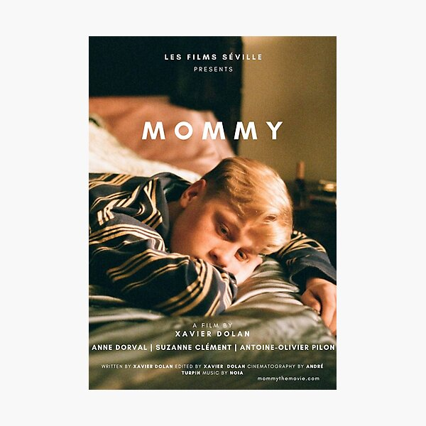 MOMMY XAVIER DOLAN POSTER Photographic Print