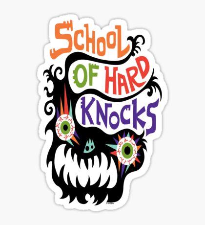 School Of Hard Knocks black Sticker