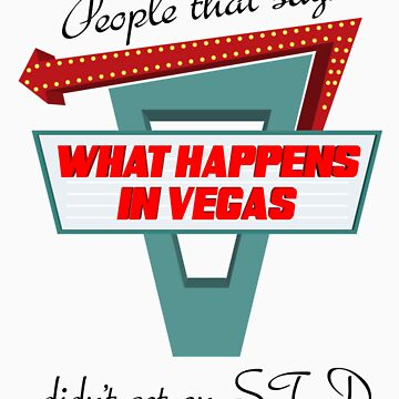 Not EVERYTHING stays in Vegas by McDubbs