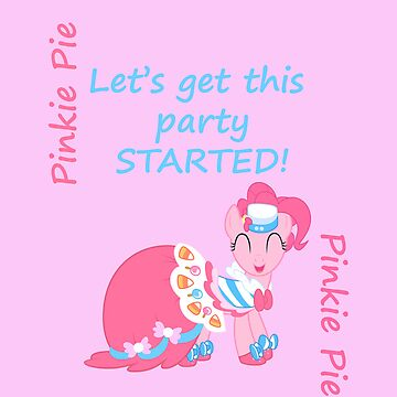Get Pinkie's Party Started! by Rhiaxxify