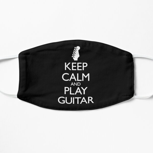 Keep Calm and Play Guitar - with 6-In-A-Line Headstock Flat Mask