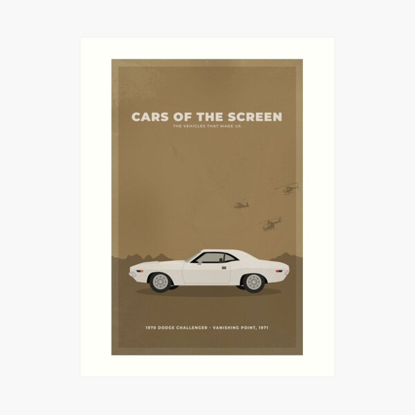 Cars of The Screen - 1970 Dodge Challenger - Vanishing Point, 1971 Art Print