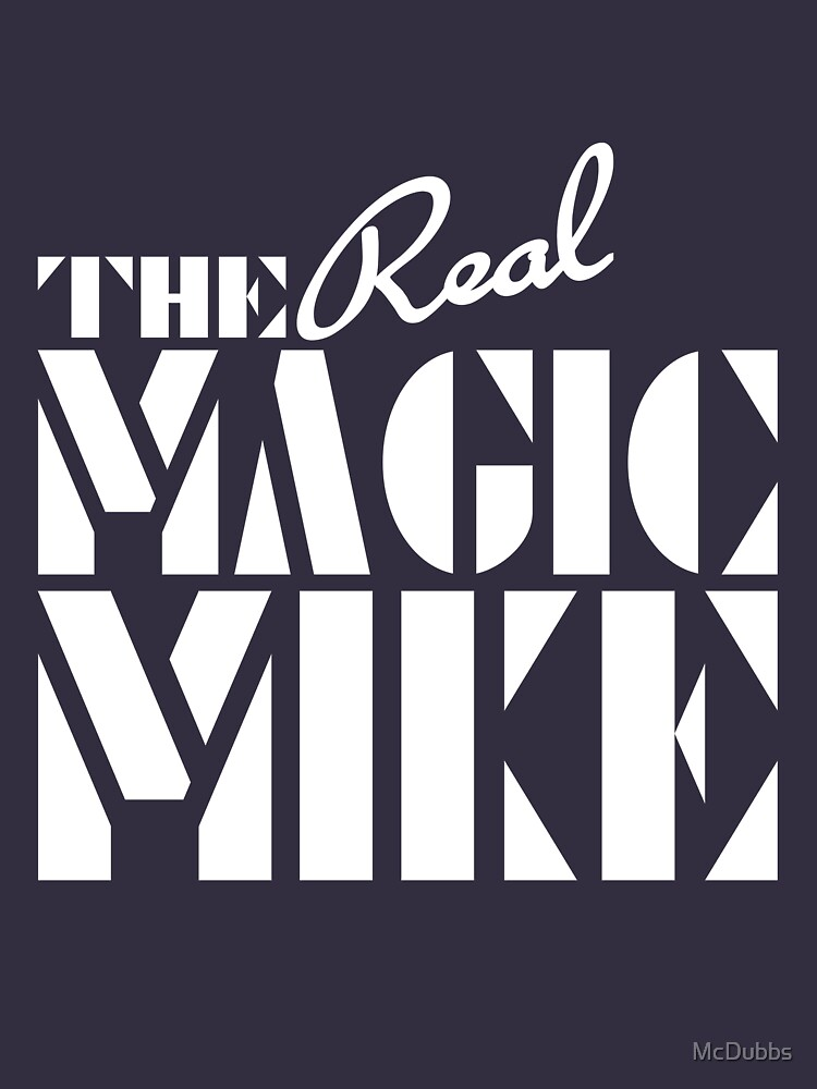 The REAL Magic Mike | Unisex T-Shirt