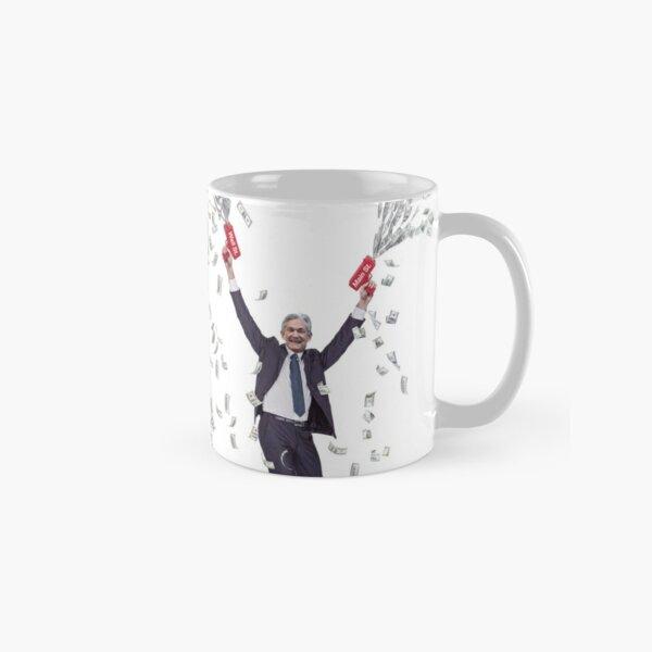 Jerome Powell money cannon Classic Mug