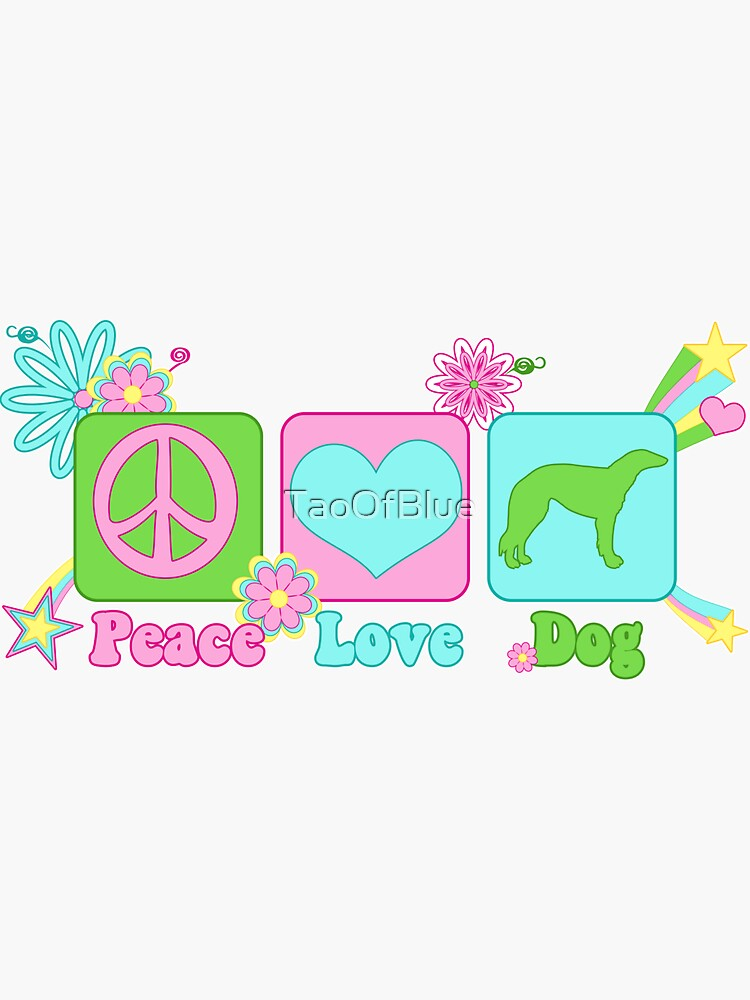 Peace, Love, Borzoi by TaoOfBlue