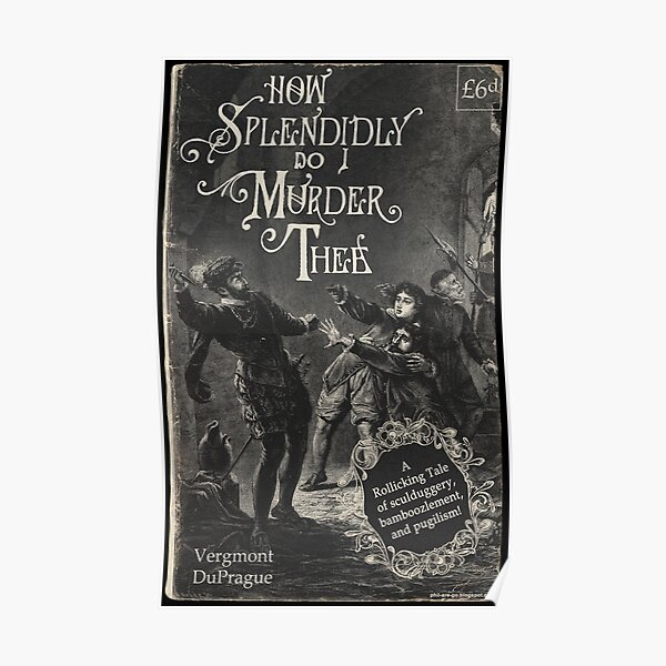 "Cover of vintage book ""How Splendidly do I Murder Thee"". Poster"