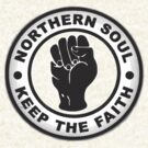 Northern Soul KEEP THE FAITH by delosreyes75