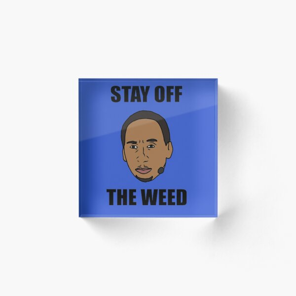 """Stephen A. Smith """"Stay Off The Weed"""" Acrylic Block"""