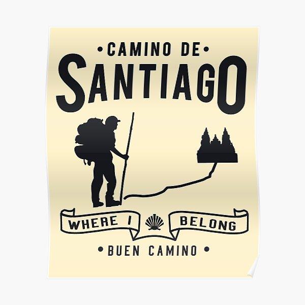 Buen camino de santiago. Compostela Peregrino Póster