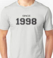 Since 1998 Unisex T-Shirt