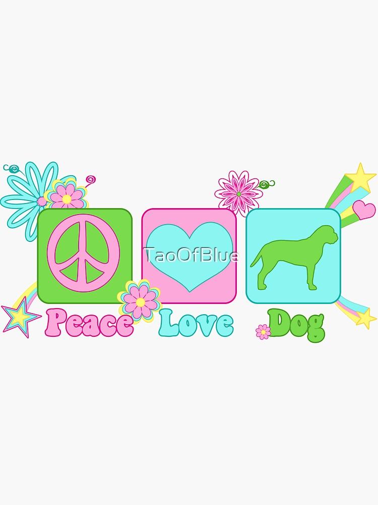 Peace, Love, Bullmastiff by TaoOfBlue