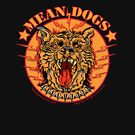 MEAN DOGS by Larry Butterworth