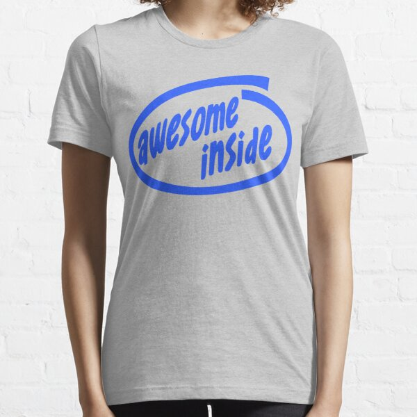 Awesome inside Essential T-Shirt