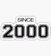 Since 2000 Sticker