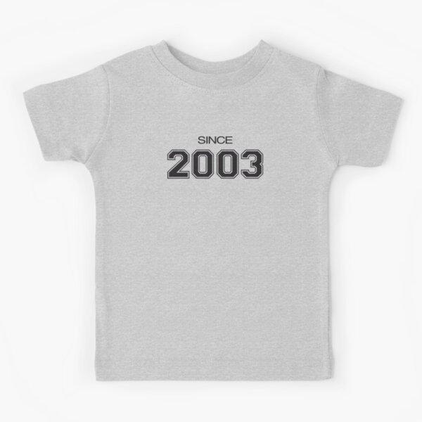Since 2003 Kids T-Shirt